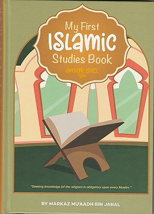 My first islamic studies book junior level
